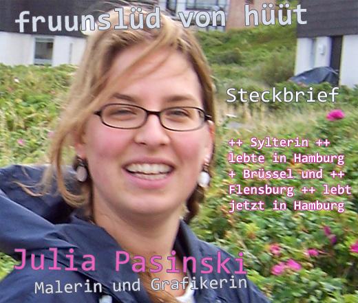 Sylter Malerin und Grafikerin Julia Pasinski